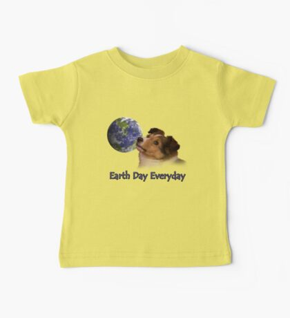 Earth Day Everyday Sheltie Puppy Baby Tee