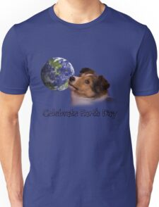 Celebrate Earth Day Sheltie Puppy Unisex T-Shirt