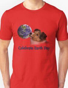 Celebrate Earth Day Sheltie Puppy T-Shirt