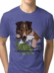 Celebrate Earth Day Sheltie Puppy Tri-blend T-Shirt
