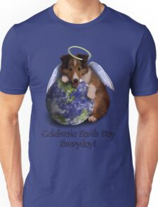 Celebrate Earth Day Everyday Angel Sheltie Unisex T-Shirt