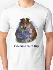 Celebrate Earth Day Angel Sheltie Puppy T-Shirt