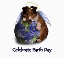 Celebrate Earth Day Angel Sheltie Puppy Unisex T-Shirt