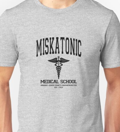 Miskatonic Medical School Unisex T-Shirt