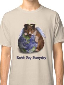 Earth Day Everyday Angel Sheltie Puppy Classic T-Shirt