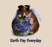 Earth Day Everyday Angel Sheltie Puppy Unisex T-Shirt