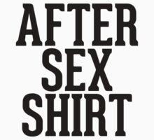After Sex Shirt Kids Clothes
