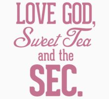 Love God, Sweet Tea and the SEC Pink Kids Clothes
