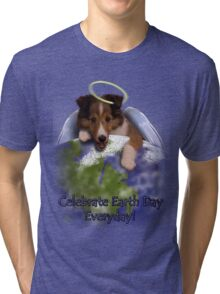 Celebrate Earth Day Everyday Angel Sheltie Tri-blend T-Shirt