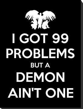 I Got 99 Problems But A Demon Aint One by Royal Bros Art