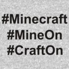 #Minecraft #MineOn #CraftOn by BrotherDeus