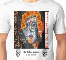 Dia de Los Muertos Mixed Media Unisex T-Shirt
