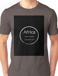 Africa - watch us eclipse Unisex T-Shirt