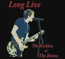 Long Live The Reckless & The Brave by Alex Russo