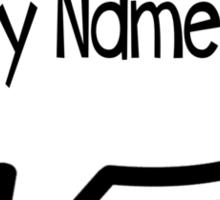 Hi My Name Is... Sticker