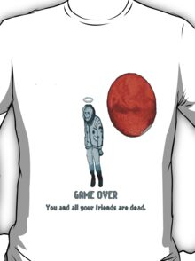 Game over. T-Shirt