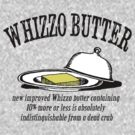 Whizzo Butter by kreckmann