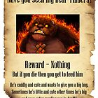 Have You Seen My Bear Tibbers? by ExoDaHuntar