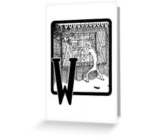 W is for... Greeting Card