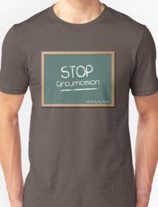 Stop Circumcision Unisex T-Shirt
