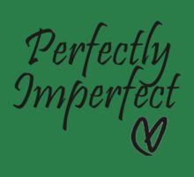 Perfectly Imperfect by HopeWontFade