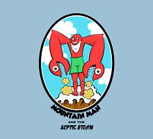 Mountain Man and the Septic Steam Unisex T-Shirt