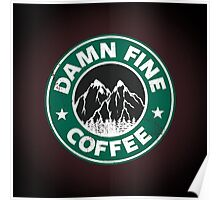 Damn Fine Coffee Poster