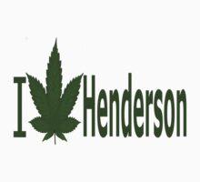 0151 I Love Henderson by Ganjastan