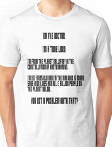 I'm the Doctor... Unisex T-Shirt