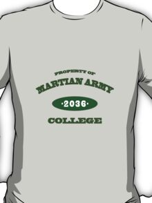 Property of Martian Army College T-Shirt