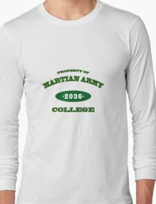 Property of Martian Army College Long Sleeve T-Shirt