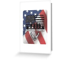 Honor Them-Air Force Greeting Card