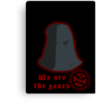 We are the gears Canvas Print