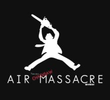 Air Texas Chainsaw Massacre by Melanie Andujar