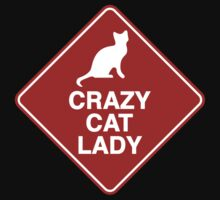 Crazy Cat Lady by BrightDesign
