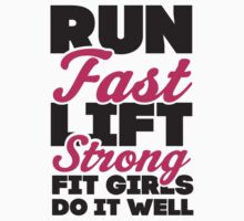 Run Fast Lift Strong Fit Girls Do It Well One Piece - Short Sleeve