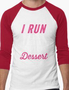 I Run Because I Really Really Like Dessert Men's Baseball ¾ T-Shirt