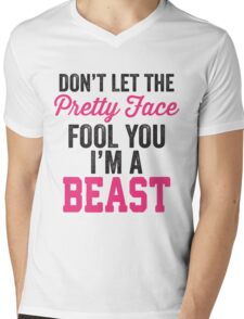 Don't Let The Pretty Face Fool You I'm A Beast (Pink) Mens V-Neck T-Shirt