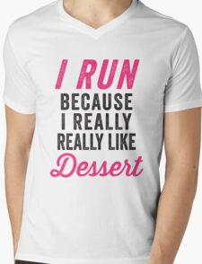 I Run Because I Really Really Like Dessert Mens V-Neck T-Shirt