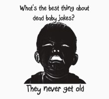 Dead Baby Jokes by GrimDork
