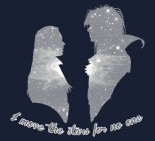 I Move The Stars For No One by FANATEE