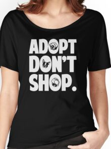 Adopt Don't Shop Animal Rights Women's Relaxed Fit T-Shirt