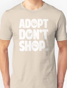 Adopt Don't Shop Animal Rights Unisex T-Shirt