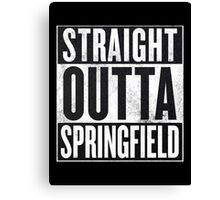 Straight Outta Springfield - The Simpsons Canvas Print