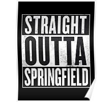 Straight Outta Springfield - The Simpsons Poster