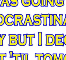 procrastinate irony Sticker