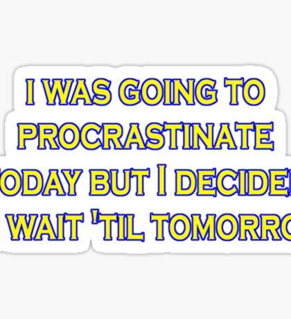 procrastinate irony Sticker