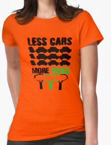 Less cars, more trees........... Womens Fitted T-Shirt