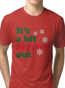 Nippley Tri-blend T-Shirt