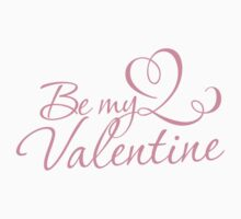 Be My Valentine by e2productions